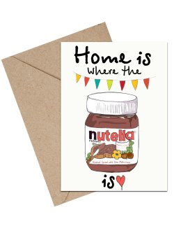 Home Is Where the Nutella Is A6 kort