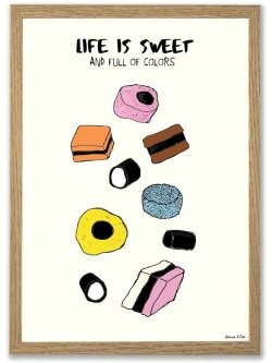 Life Is Sweet A4 plakat
