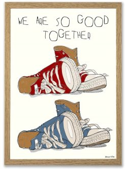 We Are So Good Together A4 plakat