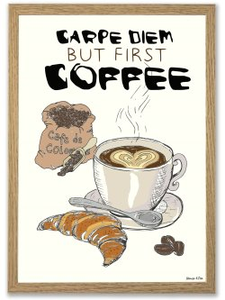 Coffee/Carpe Diem A3 plakat