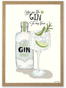 You are my Gin A3 plakat